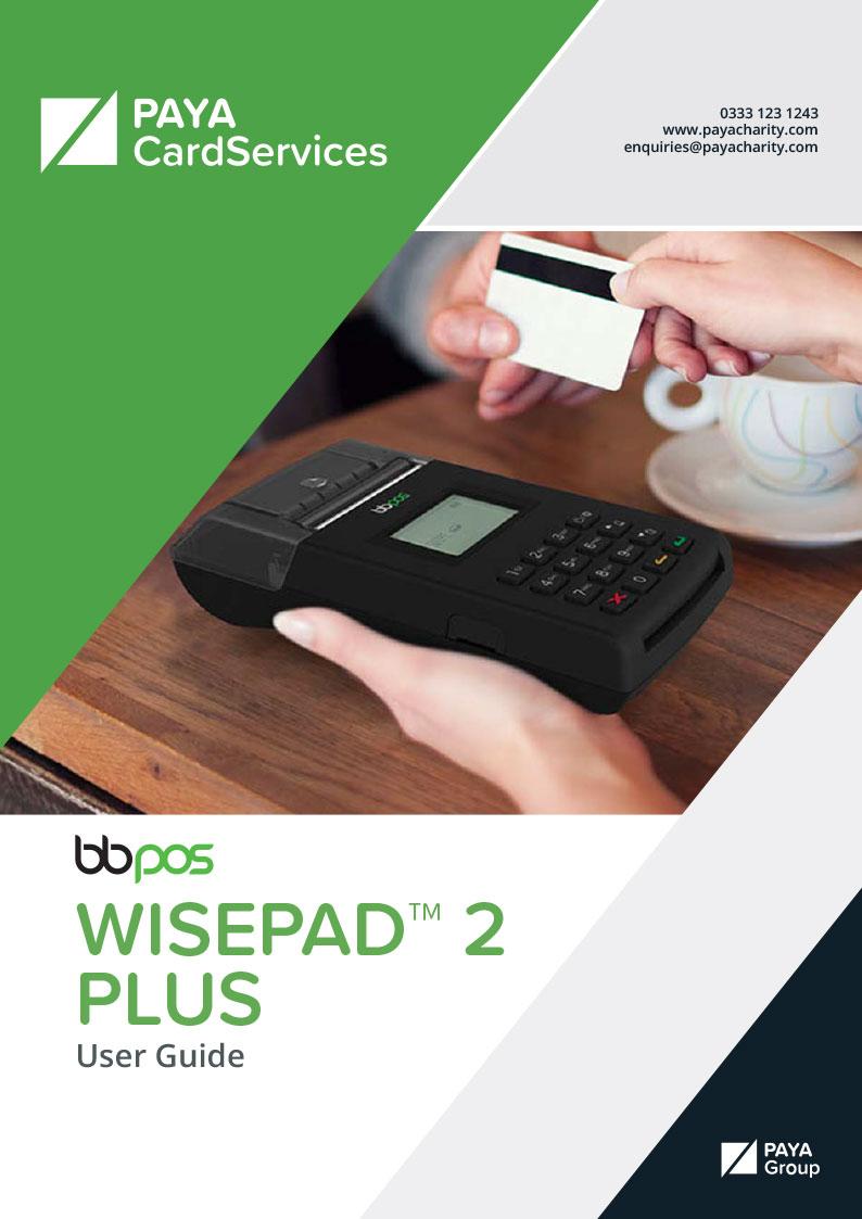 BBPos WisePad 2 Plus User Guide